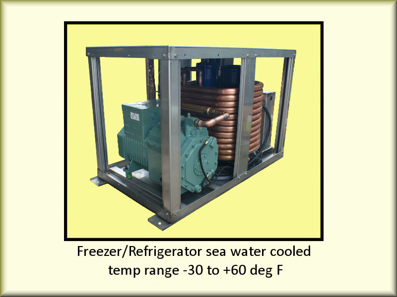 Freezer/Refrigerator seawater-cooled, temperature range -30° to +60° F